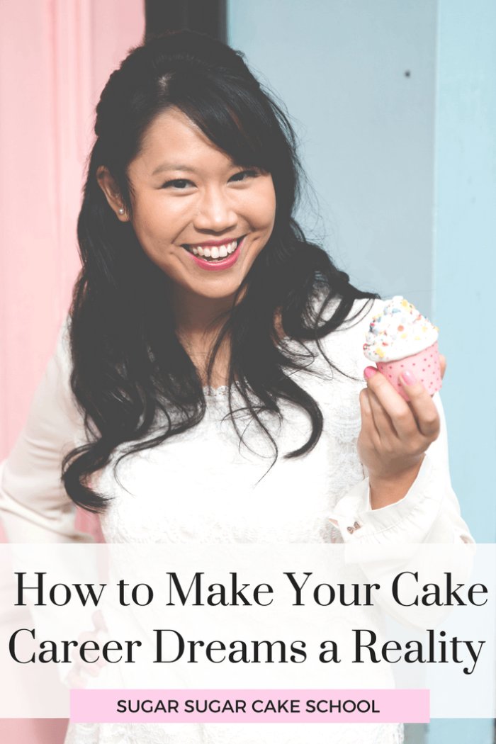 How to Make Your Cake Career Dreams a Reality